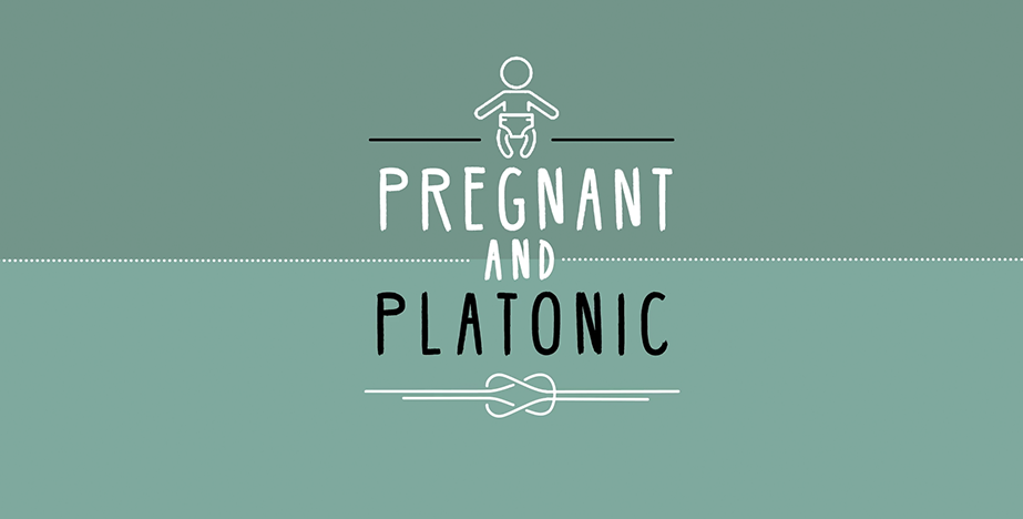 Pregnant and Platonic