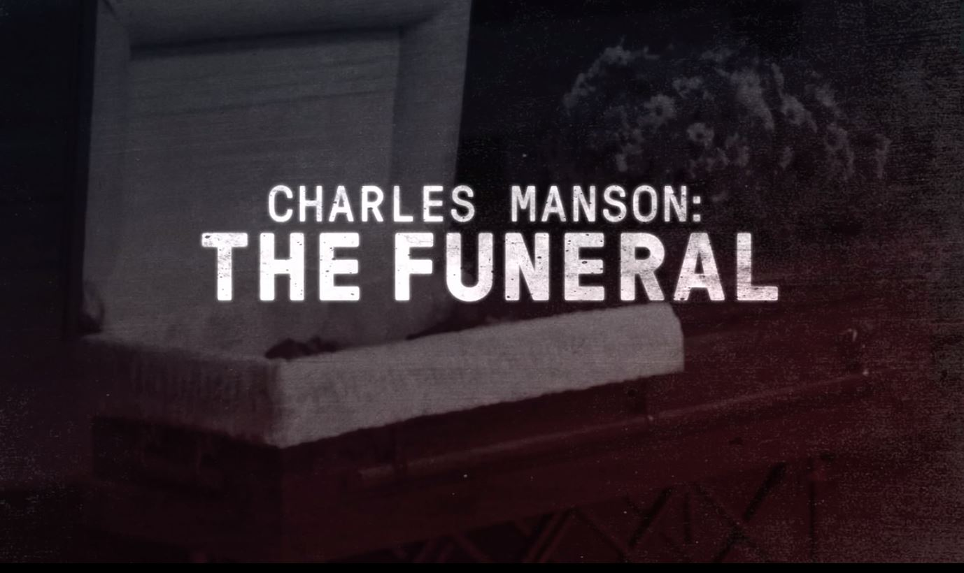 Charles Manson: The Funeral