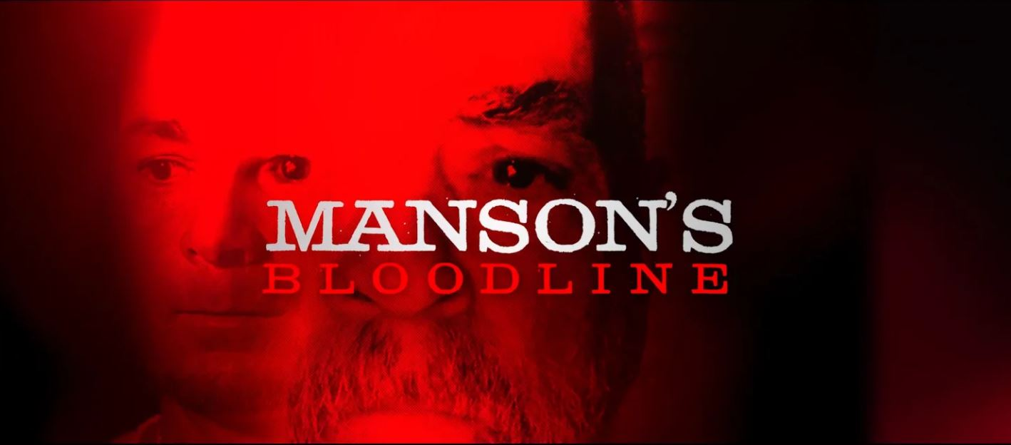 Manson's Bloodline Title Card